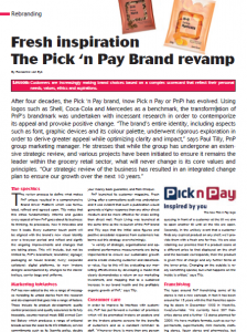 Published in the Journal of Marketing magazine and written by Roxzanne van Eyk, read about the Pick n Pay Brand Revamp and their FRESH inspiration.